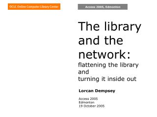 The library and the network: flattening the library and  turning it inside out