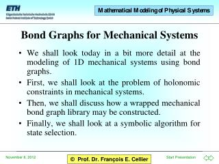 Bond Graphs for Mechanical Systems