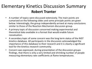 Elementary Kinetics Discussion Summary Robert Tranter