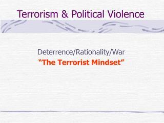 Terrorism  Political Violence