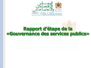 Rapport d  tape de la   Gouvernance des services publics