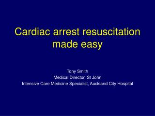 Cardiac arrest resuscitation made easy