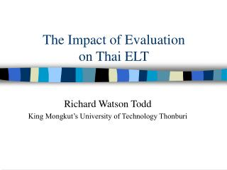 The Impact of Evaluation  on Thai ELT