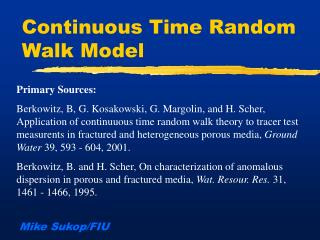 Continuous Time Random Walk Model