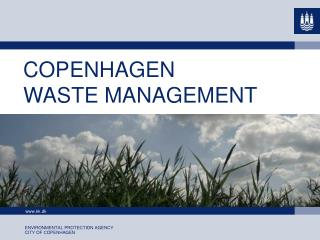 COPENHAGEN WASTE MANAGEMENT