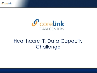 Healthcare IT: Data Capacity Challenge