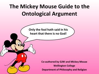 The Mickey Mouse Guide to the Ontological Argument