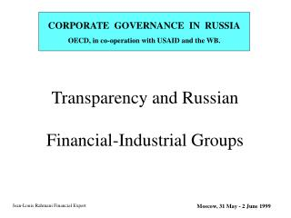Transparency and Russian  Financial-Industrial Groups
