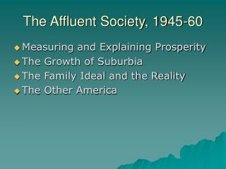 The Affluent Society, 1945-60
