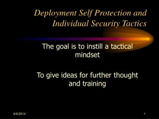 Deployment Self Protection and Individual Security Tactics