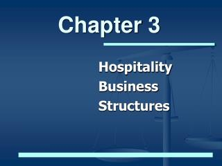 Hospitality Business Structures