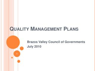 Quality Management Plans