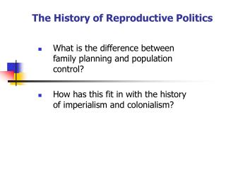 The History of Reproductive Politics