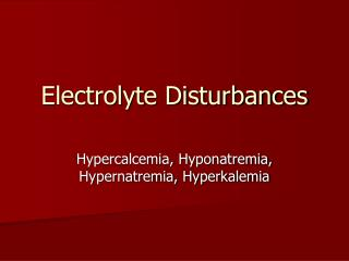 Electrolyte Disturbances