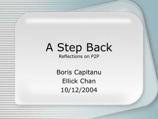 A Step Back Reflections on P2P