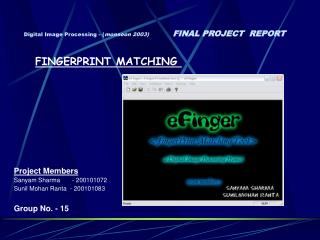 Digital Image Processing - monsoon 2003         FINAL PROJECT  REPORT