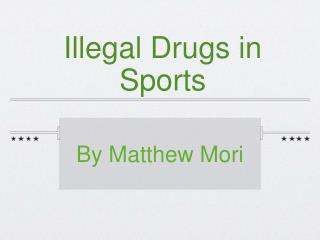 Illegal Drugs in Sports