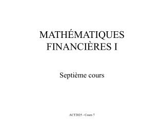 MATH MATIQUES FINANCI RES I