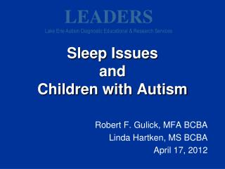Sleep Issues  and  Children with Autism