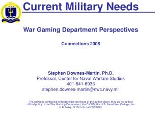 Current Military Needs  War Gaming Department Perspectives  Connections 2008