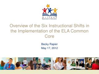 Overview of the Six Instructional Shifts in the Implementation of the ELA Common Core