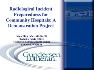 Radiological Incident Preparedness for Community Hospitals: A Demonstration Project