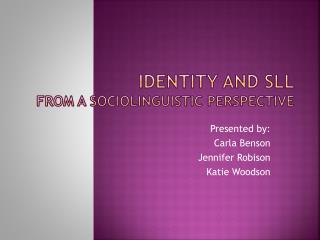 Identity and sLL from a sociolinguistic perspective
