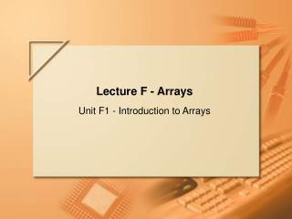 Lecture F - Arrays