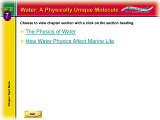 Choose to view chapter section with a click on the section heading. The Physics of Water How Water Physics Affect Marine