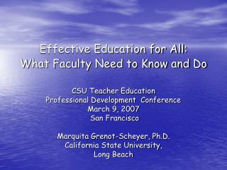 Effective Education for All:  What Faculty Need to Know and Do