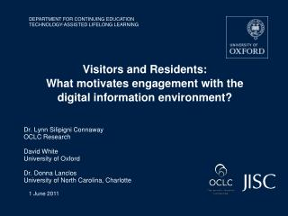 Visitors and Residents:  What motivates engagement with the digital information environment