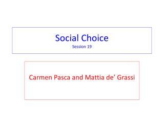 Social Choice Session 19