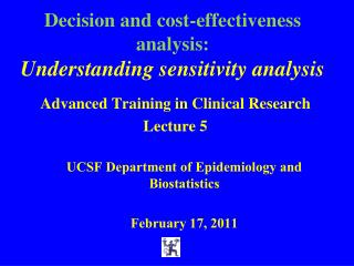 Decision and cost-effectiveness analysis:  Understanding sensitivity analysis