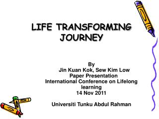 LIFE TRANSFORMING JOURNEY