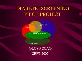 DIABETIC SCREENING PILOT PROJECT