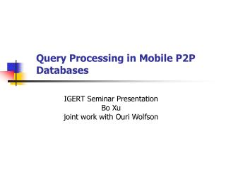 Query Processing in Mobile P2P Databases