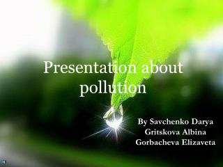 Presentation about pollution
