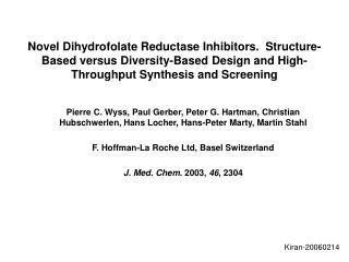 Novel Dihydrofolate Reductase Inhibitors.  Structure-Based versus Diversity-Based Design and High-Throughput Synthesis a