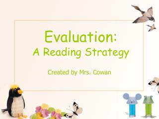 Evaluation:  A Reading Strategy
