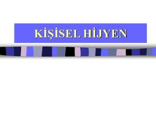 KISISEL HIJYEN