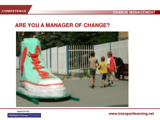 ARE YOU A MANAGER OF CHANGE