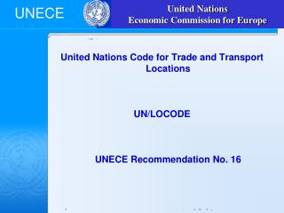 United Nations Code for Trade and Transport Locations    UN