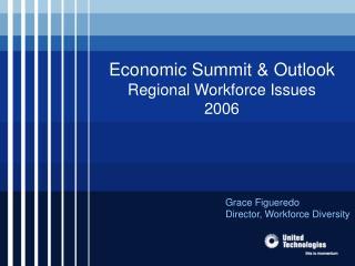 Economic Summit  Outlook  Regional Workforce Issues 2006