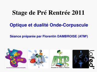 Stage de Pr  Rentr e 2011