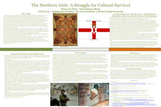The Northern Irish: A Struggle for Cultural Survival Maureen Thon   Gettysburg College ANTH 223   Indigenous Peoples, Th
