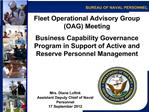 Fleet Operational Advisory Group OAG Meeting  Business Capability Governance Program in Support of Active and Reserve Pe