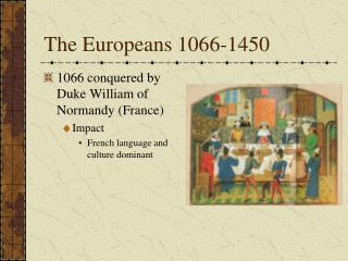 The Europeans 1066-1450