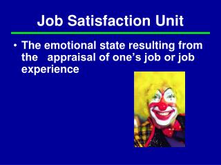 Job Satisfaction Unit