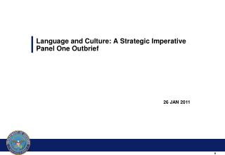 Language and Culture: A Strategic Imperative Panel One Outbrief