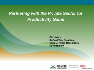 Partnering with the Private Sector for Productivity Gains
